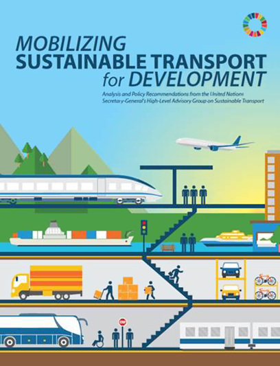 The United Nations Secretary General's Sustainable Transport report.